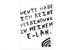 Poster Heute habe ich keine Verbindung zu meinem E-LAN von wall-art.de