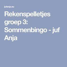 Rekenspelletjes groep 3: Sommenbingo - juf Anja