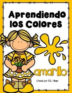 SPANISH: COLORS: COLOR OF THE WEEK: COLOR ACTIVITIES: PRINT AND GO ACTIVITIES: KINDERGARTEN: PRE K: PRESCHOOL: YELLOW: YELLOW ACTIVITIES: COLOR YELLOW: AMARILLOIt is very important to understand the process of learning when teaching abstract concept like colors in Spanish.