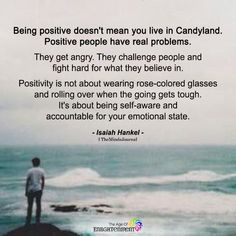 The Horror Of Toxic Positivity: Why Positive Thinking Can Be Harmful Positive People, Positive Attitude, Positive Thoughts, Positive Vibes, Positive Quotes, Motivational Quotes, Inspirational Quotes, Being Positive, Thoughts And Feelings