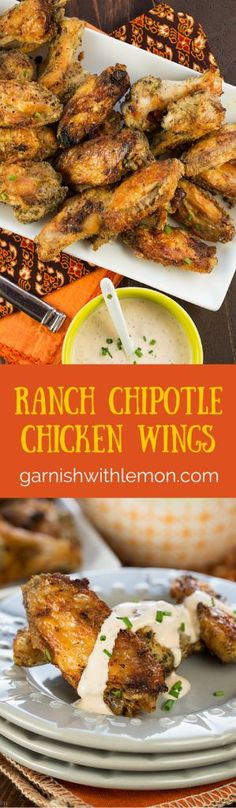 Ranch Chipotle Chicken Wings - Perfect for game day! ~ http://www.garnishwithlemon.com