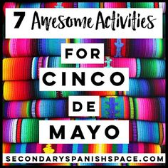Cinco de Mayo Spanish Activities and Lesson Plans: How to Celebrate in Spanish Class - Secondary Spanish Space
