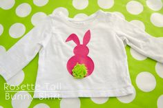 Easter Bunny shirt. Add a flower rosette for an adorable bunny tail!