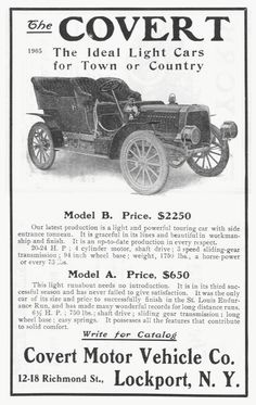 1905 Covert Touring Car- The Covert Motor Vehicle Co. Lockport, NY 1905-1907 . His light model A Runabout needed no introduction in 1905. It was the same automobile built from 1901 to 1904 as the Covert Motorette. The Covert side entrance Touring Car was light and powerful with it's four cylinder 20-24 horsepower engine. It had a three speed sliding gear transmission and was shaft driven like the Runabout.