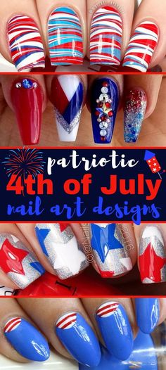 Fourth of July Nails and nail art designs to complete your 4th of July style | 4th Of July Nails To Show Your Patriotic Style #nails #naildesigns #4thofjuly #redwhiteandblue