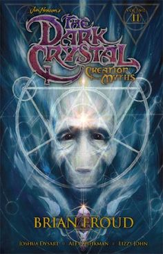 Jim Henson's The Dark Crystal Volume 2: Creation Myths by Jim Henson http://smile.amazon.com/dp/1936393808/ref=cm_sw_r_pi_dp_2Q3Dvb1P6JP4X