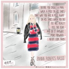 """FASHCOM on Instagram: """"An amazing quote from the amazing @#zannarassi ❤ • #love #fashion #moda #illustration #quote #marieclaire #magazine #fashcom #style #look #insiprationquote #comic #fashioncomic #drawing #sketch #fashionart #zannadays • cc @marieclaire"""