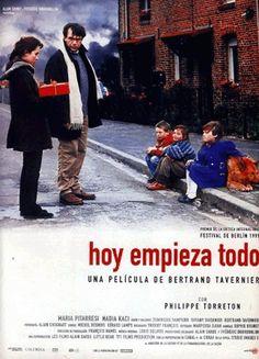 """""""Ca commence aujourd'hui / It all starts today"""" (França 1999). Direcció: Bertrand Tavernier. Tema: La responsabilitat social de l'escola."""