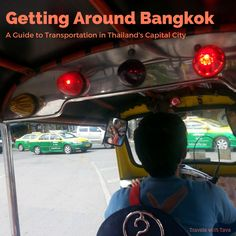 Getting around Bangkok   A Guide to Transportation in Thailand's Capital City