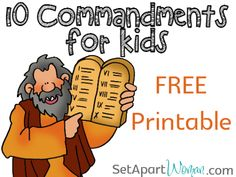 10 Commandments for Kids!  FREE Printable from Set Apart Woman.com