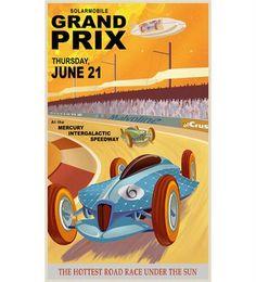 The Mercury Grand Prix by Steve Thomas Art & Illustration: Travel Posters Grand Prix, Steve Thomas, Retro Futuristic, Space Travel, Travel Ads, Vintage Travel Posters, Retro Posters, Car Posters, Poster