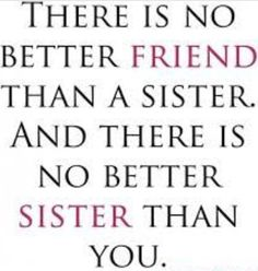 58 Best Sister Love Images Sisters Frases Proverbs Quotes