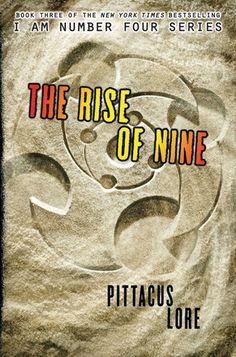 The Rise of Nine, third book after the power of six