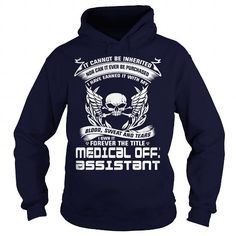 MEDICAL OFFICE ASSISTANT I OWN IT FOREVER THE TITLE T Shirts, Hoodies. Check Price ==► https://www.sunfrog.com/LifeStyle/MEDICAL-OFFICE-ASSISTANT-BLOOD-Navy-Blue-Hoodie.html?41382
