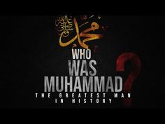 Prophet Muhammad (SAW) - The Greatest Man in History - Mindblowing Islamic Society, Noble Quran, Jumma Mubarak, Islamic Teachings, Influential People, Prophet Muhammad, Go Fund Me, Way Of Life, Allah
