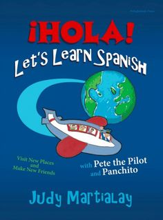 ¡HOLA! Let's Learn Spanish was written and illustrated by Judy Martialay to help children learn Spanish. It comes with something that I've been looking for.