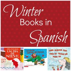 A list of books to read to your kids during the winter months. #spanishbooks #spanishforkids #spanishteachers