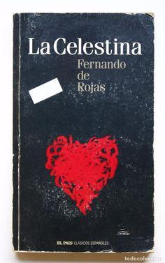 FERNANDO DE ROJAS - LA CELESTINA (Libros de Segunda Mano (posteriores a 1936) - Literatura - Teatro)