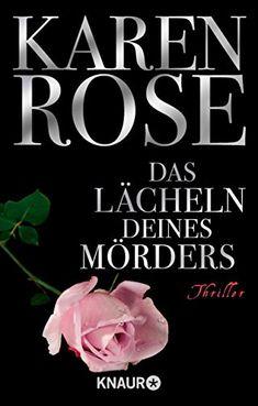 Das Lächeln deines Mörders von Karen Rose