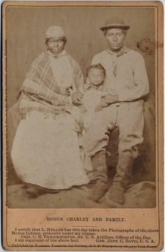 Bogus Charley and his family as a prisoners of war - Modoc - 1873 (Klamath people are a Native American tribe of the Plateau culture area in Southern Oregon and Northern California.)