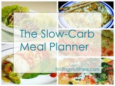 The slow-carb meal plan - more than 15 meal ideas! | Finding My Fitness