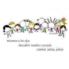 Porque somos junto a otros, junto a otras. Para que nos miremos a los ojos. Descubramos nuestro corazón. Y bailemos, al son de una canción multicolor. Eeeegunon mundo!!!
