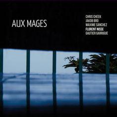 """FLORENT NISSE : """" aux mages """" ( none / l'autre distribution ) jazzmag 667 p.73 4 * personnel: Chris Cheek : saxophone ténor Jakob Bro : guitare Maxime Sanchez : piano Florent Nisse : contrebasse Gautier Garrigue : batterie http://www.qobuz.com/fr-fr/album/aux-mages-florent-nisse-chris-cheek-jakob-bro-maxime-sanchez-gautier-garrigue/3521383430163"""