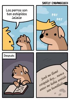 Tagged with funny, comics, memes, safely endangered; Safely Endangered for ya Dog Comics, Cute Comics, Funny Comics, Funny Relatable Memes, Funny Texts, Funny Jokes, Hilarious, Cute Dog Memes, Memes Humor