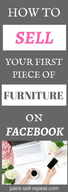 How to sell your first piece of furniture on Facebook is an awesome, informative post that helped me get my furniture sold fast! So many AWESOME tips and instructions I never thought of before! Definitely worth reading and pinning for later!