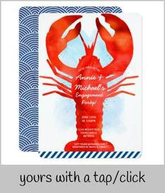 Lobster Engagement Invitation - Make your party the talk of the town. Nautical Invitations, Retirement Party Invitations, Graduation Party Invitations, Christmas Party Invitations, Custom Invitations, Invitation Card Maker, Engagement Party Invitations, For Your Party, Make It Yourself