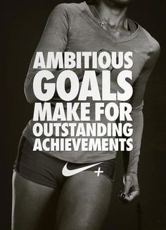 Ambitious goals make for outstanding achievements  |  21 Pinnable Quotes That'll Motivate and Encourage You