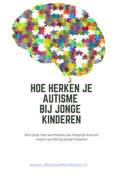 Hoe herken je #autisme of kenmerken van #ASS bij jonge kinderen. Tips en adviezen voor ouders hoe om te gaan met een kind dat kenmerken van autisme vertoont. Coaching, Learning, School, Asperger, Psychology, Training, Teaching, Education, Studying