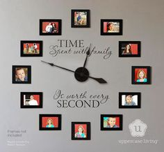 Love this clock! Must get it!  Jeanmarie's Uppercase Living Expressions : TIME Spent with family, is worth every SECOND!
