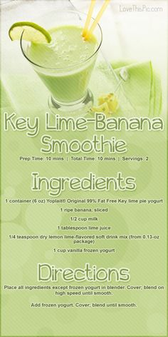 Key Lime Banana Smoothie Recipe smoothie recipe recipes easy recipes smoothie recipes smoothies smoothie recipe easy smoothie recipes smoothies healthy smoothie recipes for weight loss