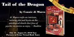 Tail of the Dragon (Zodiac Mystery by Connie di Marco Dragon Zodiac, Indie, Partners In Crime, Book Lists, Teaser, Good Books, Mystery, Tours, Author