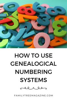 Create lists of your ancestors with these expert-approved numbering systems, such as Ahnentafel, d'Aboville, and NGSQ.