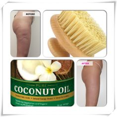 Anti cellulite trick used by models   Coconut oil benefits  • Lesson the appearance of wrinkles •Anti-aging properties • Skin rejuvenating •Reduces the appearance of cellulite   Benefits of dry body brushing •Stimulates the skin  •Flushes out toxins • Decreases fatty deposits under the skin •Removes dimples on skin  Dry brush your body everyday before your shower starting from your feet brushing up towards the heart. After shower massage coconut oil into the skin