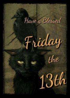 Happy Friday the 13th!!!