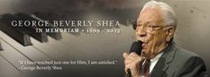 "GEORGE BEVERLY SHEA PASSES AWAY AT 104 -America's Beloved Gospel Singer & long-time Billy Graham Crusade Associate Bev Shea died on Tues.eve. For over 60 yrs he carried the Gospel in song to every continent & US state.Through music & proclamation of the Word, Bev Shea, w/Cliff Barrows& Mr.Graham shared the saving faith of Jesus Christ with millions. At 23 he composed 1 of his best known solos, ""I'd Rather Have Jesus."""