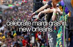 Check--bucket list- celebrate mardi gras in New orleans Bucket List Before I Die, Summer Bucket Lists, Bucket List Life, One Day I Will, Life List, Just Dream, So Little Time, Louisiana, In This World