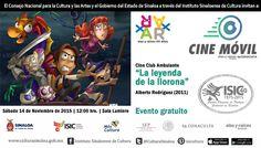 """Cine Club Ambulante te invita a la proyección del filme: """"La Leyenda de la Llorona"""". Sábado 14 de Noviembre de 2015 en la Sala Lumière del ISIC, a las 12:00 horas. Entrada libre. #Culiacán, #Sinaloa."""
