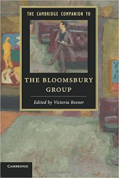 Amazon.com: The Cambridge Companion to the Bloomsbury Group (Cambridge Companions to Literature) (9781107623415): Victoria Rosner: Books