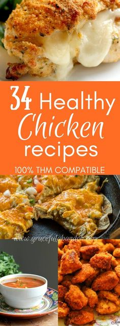 34 Absolutely Healthy, Delicious Chicken Recipes that are Trim Healthy Mama compatible. There are THM S, THM E, and THM FP options here for you to indulge in!  via @GracefulAbandon