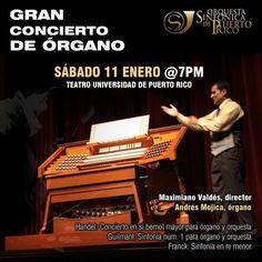 Concierto en el Gran Organo de la UPR el 11 de enero a las 7pm Teatro UPR