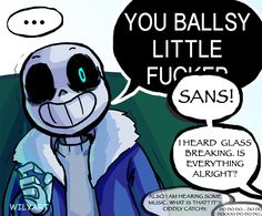 (If anyone is confused on what that thing is see here) -if Papyrus had Gaster Blasters they'd be cats. And one of them would be an asshole. Who Sans really doesn't like-