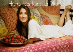 Heroines for the Planet: Anna Getty: http://eco-chick.com/2012/02/9627/heroines-for-the-planet-anna-getty/ planets, planet saver, anna getti, planet interview