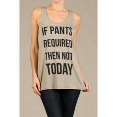 Not Today One of those days. Tops Tank Tops