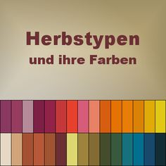 Die Herbsttyp Farben (Typberatung) The autumn-type colors (type consulting) Source by sbommert