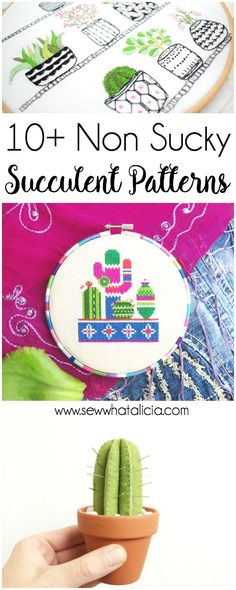 10+ Succulent Patterns that Don't Suck: If you love succulents and sewing then this post is for you! Here is a fun collection of succulent patterns for embroidery, sewing, and cross stitch that will help you get your succulent fill! Click through for the full list.  www.sewwhatalicia.com