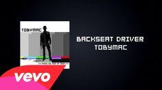 Pinterest: @kardelenezgi TobyMac - Backseat Driver (Lyric Video) ft. Hollyn, Tru